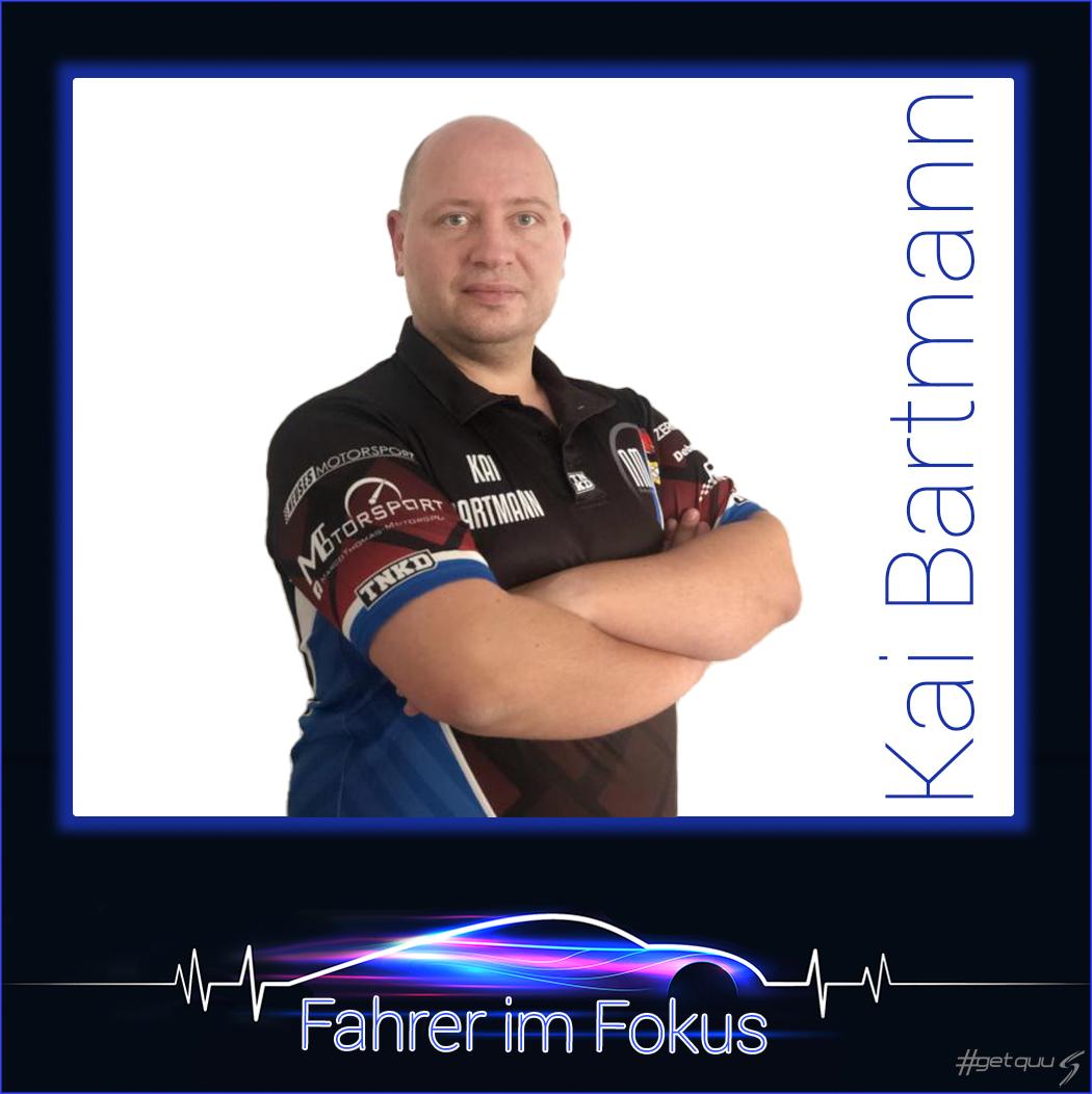 Kai Bartmann - Fahrer im Fokus